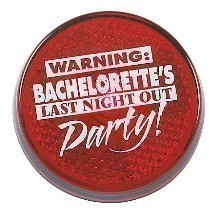 BACHELORETTE PARTY STROBE LIGHT BUTTON  Thumbnail